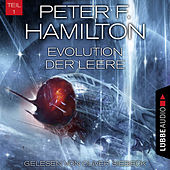 Play & Download Evolution der Leere, Teil 1 - Das dunkle Universum, Band 4 (Ungekürzt) by Peter F. Hamilton | Napster