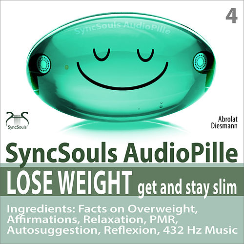 Lose Weight, Get and Stay Slim - SyncSouls Audiopille: Facts on Overweight, Affirmations, Relaxation von Colin Griffiths-Brown