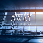 Play & Download Away from the Town by Various Artists | Napster