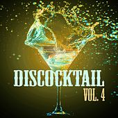 Discocktail, Vol. 4 - Best of Disco by Various Artists
