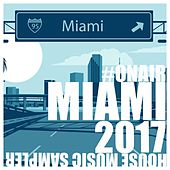 Play & Download On Air Miami 2017 (House Music Sampler) by Various Artists | Napster