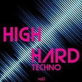 High Hard Techno, Vol. 1 by Various Artists