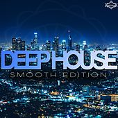 Deep House Smooth Edition, Vol. 1 by Various Artists