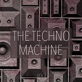 The Techno Machine, Vol. 2 - Techno Essentials by Various Artists