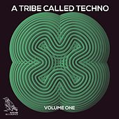 A Tribe Called Techno, Vol. 1 by Various Artists
