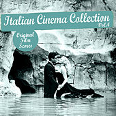 Italian Cinema Collection, Vol. 4 by Various Artists