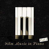 Film Music in Piano, Vol. 2 by Various Artists