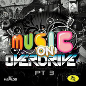 Music on Overdrive, Pt. 3 by Various Artists