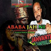 Play & Download Ababa Jah Ni - Single by Jahvante Campbell | Napster