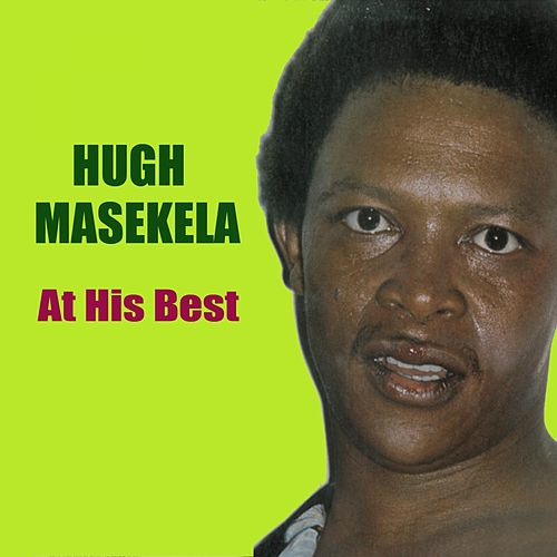 At His Best by Hugh Masekela