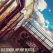Play & Download Old school hip hop beats vol. 15 by Various | Napster