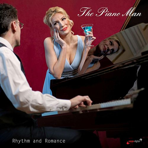 Play & Download Rhythm and Romance by Piano Man | Napster
