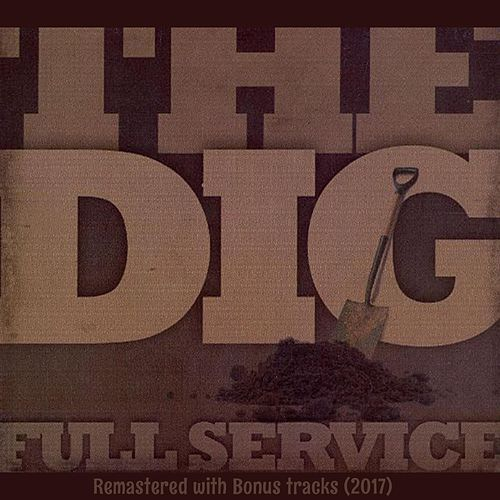 The Dig (Remastered) by Full Service