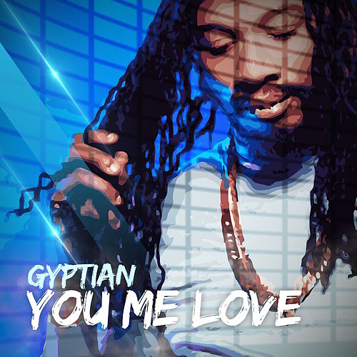 Play & Download You Me Love by Gyptian | Napster