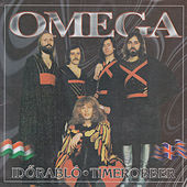 Play & Download Időrabló (Time Robber) by Omega | Napster
