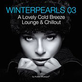 Winterpearls 03 - A Lovely Cold Breeze Lounge & Chillout by Various Artists