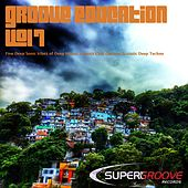 Play & Download Groove Education, Vol. 7 - Fine Deep Sonic Vibes of Deep House, Smooth Chill Out and Ecstatic Deep Techno by Various Artists | Napster