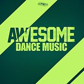 Awesome Dance Music, Vol. 1 by Various Artists