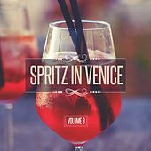 Spritz in Venice, Vol. 3 by Various Artists