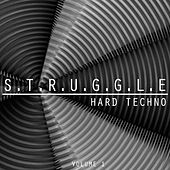 S.T.R.U.G.G.L.E. Hard Techno, Vol. 1 by Various Artists