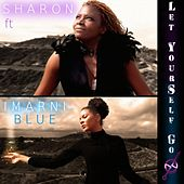 Play & Download Let Yourself Go by Sharon | Napster