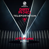 Teleportation (The Prototypes Remix) by Dirtyphonics