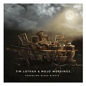 Play & Download Traveling Blues Nights (Live) by Tim Lothar | Napster