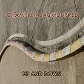 Up And Down von Champion Jack Dupree