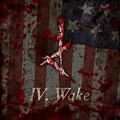 Play & Download IV. Wake by American Murder Song | Napster