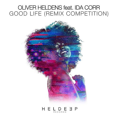 Good Life (Remix Competition) de Oliver Heldens
