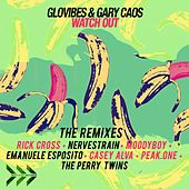 Watch Out - The Remixes by Gary Caos