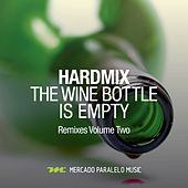 The Wine Bottle Is Empty (Remixes), Pt. Two) by HardMix!