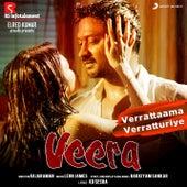 Play & Download Verrattaama Verratturiye (From