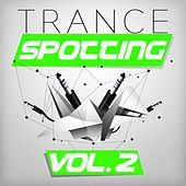 Play & Download Trancespotting, Vol. 2 by Various Artists | Napster