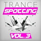 Trancespotting, Vol. 3 by Various Artists