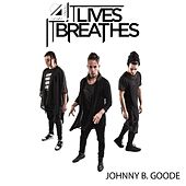 Play & Download Johnny B. Goode by It Lives, It Breathes | Napster