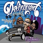 California (feat. Sen Dog) by Delinquent Habits