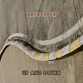 Up And Down by Art Pepper