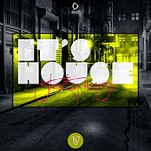 It's House - Strictly House, Vol. 18 by Various Artists