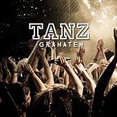 Tanz Granaten by Various Artists