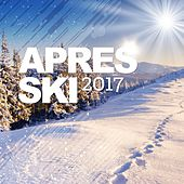 Après Ski 2017 by Various Artists