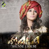 Play & Download Shunne Urauri by Mala | Napster