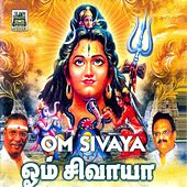 Play & Download Om Sivaya by Various Artists | Napster