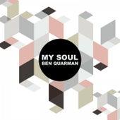 Play & Download My Soul by Ben Quarman | Napster