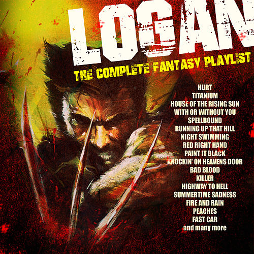 Logan - The Complete Fantasy Playlist by Various Artists