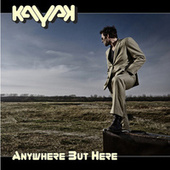 Play & Download Anywhere But Here by Kayak | Napster