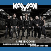 Play & Download Life Is Good by Kayak | Napster