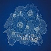 Play & Download Blueprints by The Gathering | Napster
