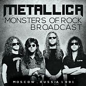 Monsters of Rock Broadcast (Live) de Metallica