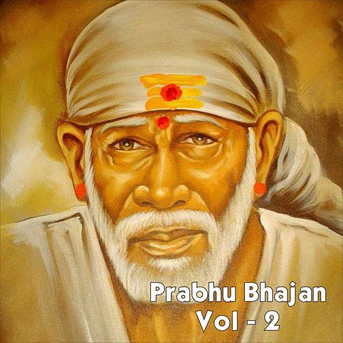 Play & Download Prabhu Bhajan, Vol. 2 by Anup Jalota | Napster
